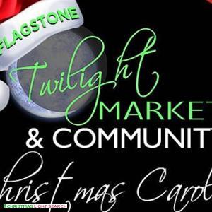 Flagstone Twilight Market & Carols