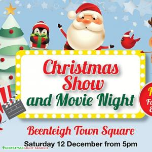 Christmas Show & Movie Night at Beenleigh Town Square
